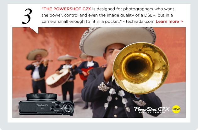 The Powershot G7X is designed for photographers who want the power, control and even the image quality of a DSLR, but in a camera small enough to fit in a pocket. - techradar.com. Click to learn more.